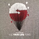 True Life Fund T-Shirt